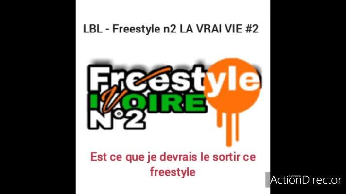 LBL - FREESTYLE # LA VRAI VIE 2